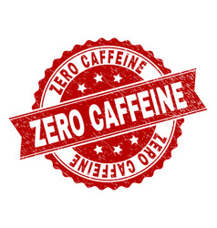 Scratched textured zero caffeine stamp seal vector