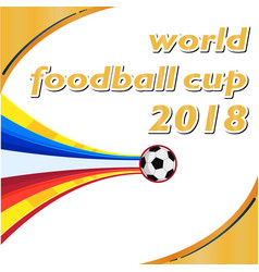 world football cup 2018 flying socer ball orange w vector image