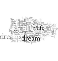 a dream is just a dream or is it vector image
