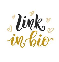 Link in bio social media hand written lettering vector