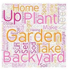 How To Set Up A Backyard Garden text background vector