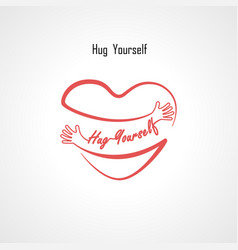 Hug yourself typographical design elements vector