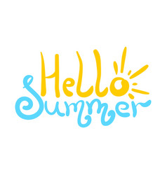 bright hello summer lettering with sun and sea vector image