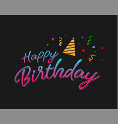 colorful happy birthday typographic vector image
