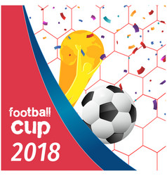 football cup 2018 football championship cup net ba vector image
