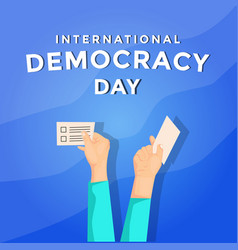 International democracy day with hands holds vector