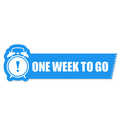 one week to go label - sticker with ringing alarm vector image