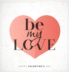 Be My Love Greeting Card Design vector