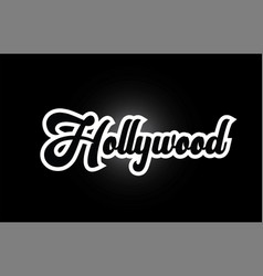 Black and white hollywood hand written word text vector