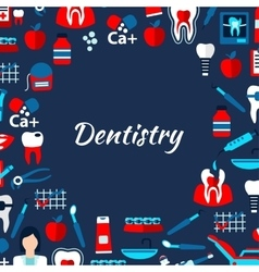 Dentistry design template with flat medical icons vector image