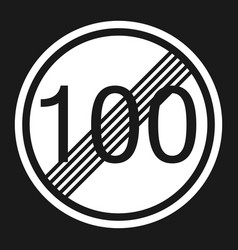 end maximum speed limit 100 sign flat icon vector image vector image