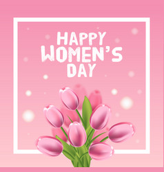 happy womens day card tulip and frame vector image vector image