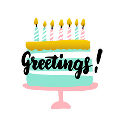cake greetings handwritten postcard vector image
