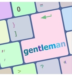 gentleman button on computer pc keyboard key vector image