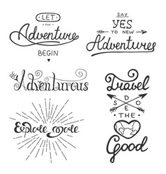 set of adventure and travel lettering for vector image