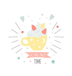 cacao time card with yellow cup holiday card vector image