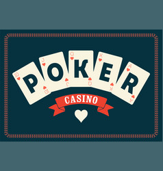 casino poker vintage poster with playing cards vector image