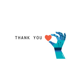 Robotic hand with heart thank you concept vector