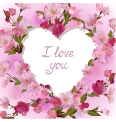 Heart in cherry flowers I love you vector image