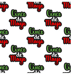cinco de mayo calligraphy text seamless pattern vector image
