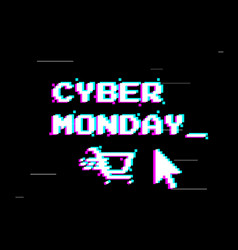 cyber monday sale design retro game style glitch vector image