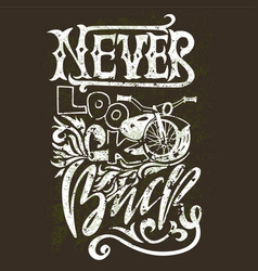 Never look back hand drawn lettering vector