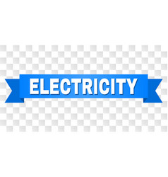 Blue tape with electricity caption vector