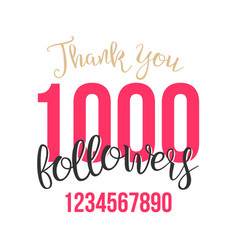thank you 1000 followers sign thanks vector image