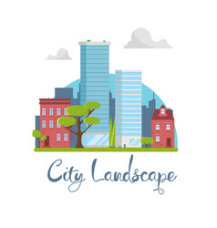 flat city landscape buildings with skyscrapers vector image