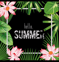 Botanical frame slogan hello summer pink lotus vector