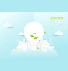 eco city concept light bulbs with sapling vector image
