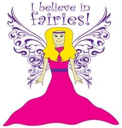 I believe in fairies vector