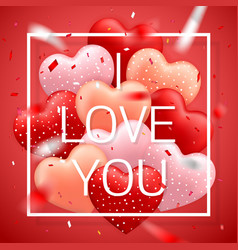 i love you happy valentines day red pink and vector image