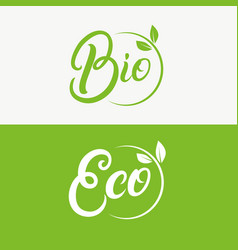 eco and bio hand written lettering logo vector image vector image