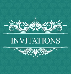 Invitations Wedding Ornamental vector image