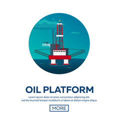 oil platform sea oil exploration flat vector image