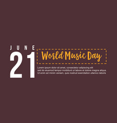 celebration of world music day flat vector image