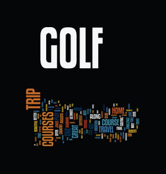 Golf trip text background word cloud concept vector