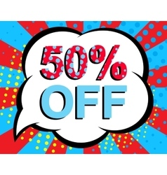 Sale poster with 50 PERCENT OFF text Advertising vector image vector image
