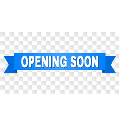 Blue stripe with opening soon text vector