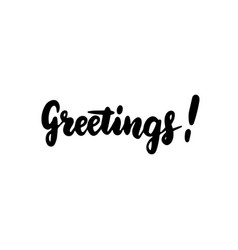 greetings handwritten lettering vector image