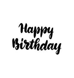 happy birthday handwritten lettering vector image