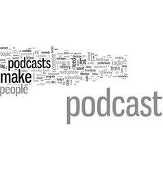 How to make a podcast in easy steps vector