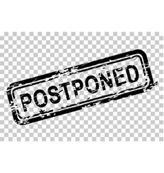 Rectangle black grunge rubber stamp postponed at vector