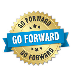 Go forward round isolated gold badge vector