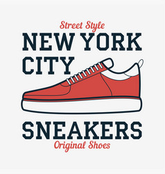 new york sneakers - typography for design clothes vector image