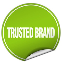 trusted brand round green sticker isolated on vector image