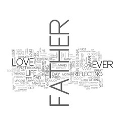 what i love about my father text word cloud vector image