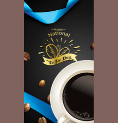 happy international or national coffee day with vector image