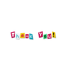 phrase thank you cut paper from newspaper vector image